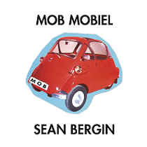 Sean Bergin: Mob Mobiel